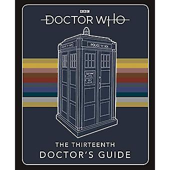 Doctor Who - Thirteenth Doctor's Guide - 9781405945820 Book