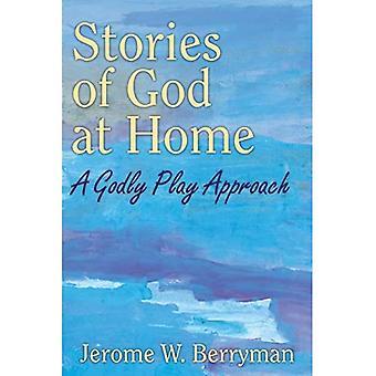Tarinoita Jumalasta kotona: Jumalainen leikkilähestymistapa