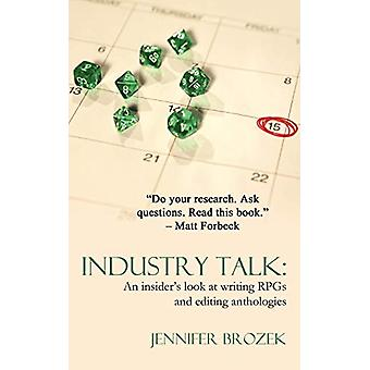 Industry Talk - An Insider's Look at Writing RPGs and Editing Antholog
