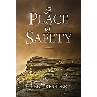 A Place of Safety by Jill Treseder - 9781781322581 Book
