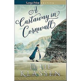 Castaway in Cornwall Large Print