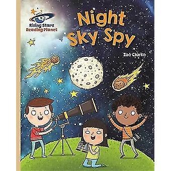 Reading Planet  Night Sky Spy  Gold Galaxy Rising Stars Reading Planet