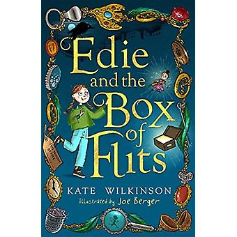 Edie and the Box of Flits by Kate Wilkinson