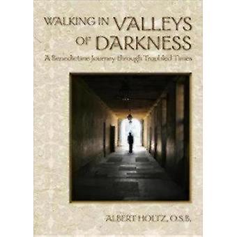 Caminando en Valles de Oscuridad