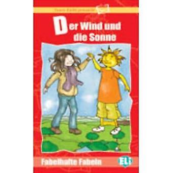 Lesen leicht gemacht - Fabelhafte Fabeln: Der Wind und die Sonne - Bok