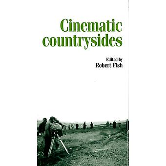 Cinematic countrysides (Inside Popular Film) (Paperback) by Fish Robert