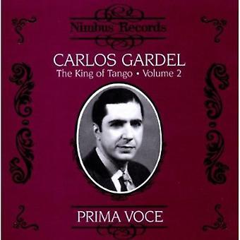 Carlos Gardel - kungen av tangoen, Vol. 2: Prima Voce [CD] USA import