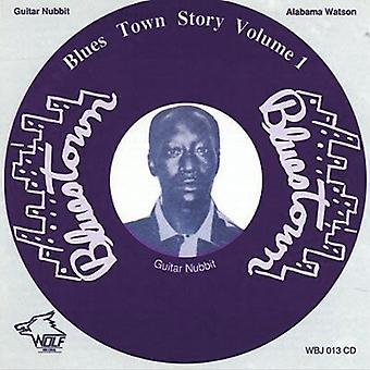 Alabama, Watson/Guitar Nubbit - Alabama, Watson/Guitar Nubbit: Vol. 1-Bluestown Story [CD] USA import