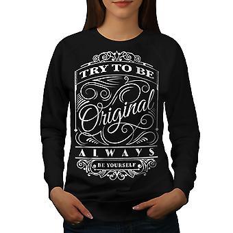 Try To Be Unique Women BlackSweatshirt   Wellcoda