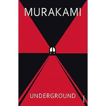 Underground - Tokyo Gas attacken och japanska psyket av Haruki M