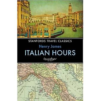 Italian Hours by Henry James - 9781909612761 Book