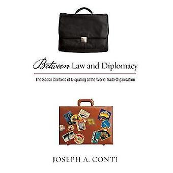 Oikeuden ja diplomatialla - yhteyksiin kiistää Wo välinen