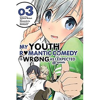 My Youth Romantic Comedy Is Wrong, As I Expected @ comic, Vol. 3 (Manga) (My Youth Romantic Comedy Is Wrong, as...
