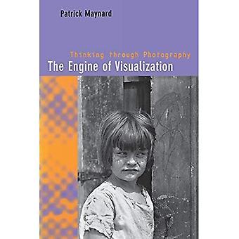 The Engine of Visualization: Thinking through Photography