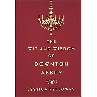 Der Witz und Weisheit der Downton Abbey