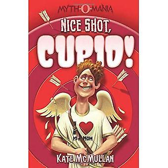 Nice-skott, Cupid!