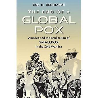 Slutten av en Global Pox: Amerika og utryddelsen av kopper i den kalde krigen (H. Eugene og Lillian Youngs...
