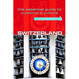 Switzerland - Culture Smart!: The Essential Guide� to Customs & Culture