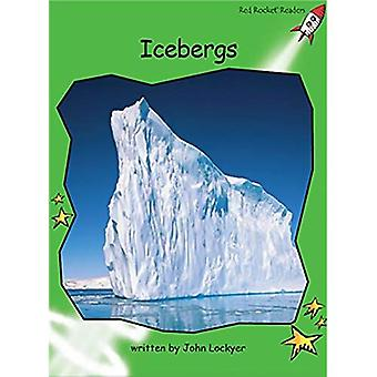 Ijsbergen: Niveau 4: vroeg (rode raket lezers: Non-fictie Set B)