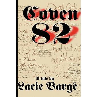 Coven 82 by Barge & Lacie