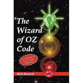 The Wizard of Oz Code by Hancock & Mich