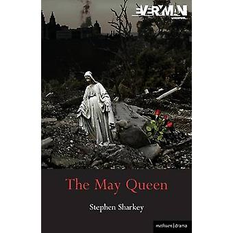 The May Queen by Stephen Sharkey