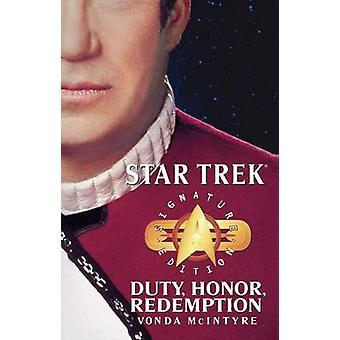 Star Trek Signature Edition Duty Honor Redemption by McIntyre & Vonda N.