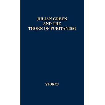 جوليان غرين والشوكة من التحفظ والتزمت. قبل ستوكس & آملين صموئيل
