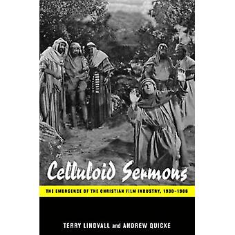 Celluloid Sermons by Terry LindvallAndrew Quicke