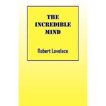 Utrolig sinnet av Lovelace & Robert