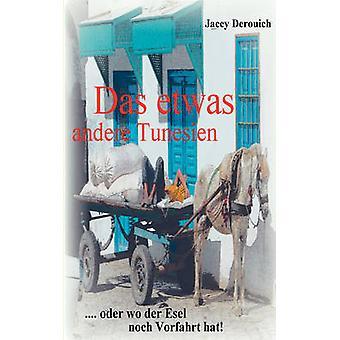 Das etwas andere Tunesien di Derouich & Jacey