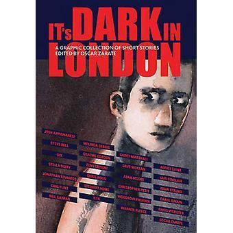 It's Dark in London by Oscar Zarate - 9781906838447 Book