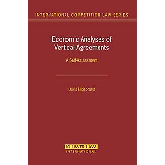 Economic Analyses of Vertical Agreements. A Selfassessment by Hildebrand & Doris