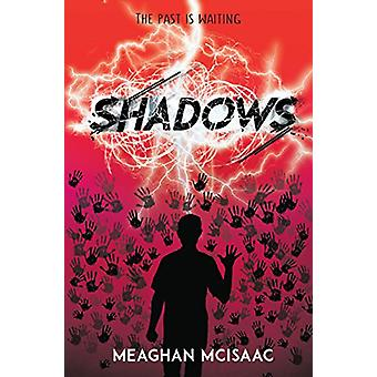 Shadows by Meaghan McIsaac - 9781783446216 Book