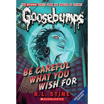Be Careful What You Wish for by R L Stine - 9780606002424 Book
