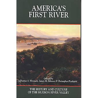 America's First River - The History and Culture of the Hudson River Va