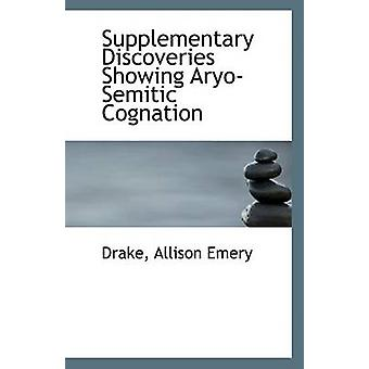 Supplementary Discoveries Showing Aryo-Semitic Cognation by Drake All