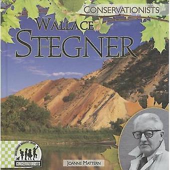 Wallace Stegner by Joanne Mattern - 9781624030970 Book