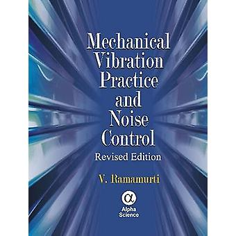 Mechanical Vibration Practice and Noise Control (Revised edition) by