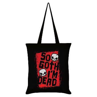 Grindstore So Goth I`m Dead Tote Bag