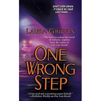 One Wrong Step by Laura Griffin - 9781416537380 Book