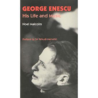 George Enescu - His Life and Music by Noel Malcolm - 9780907689331 Bo