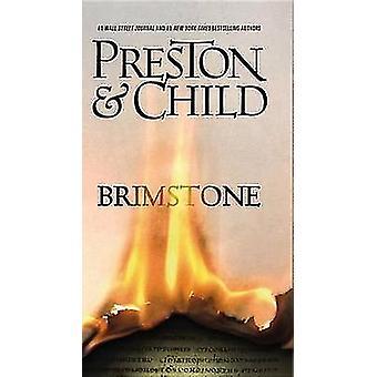 Brimstone by Douglas J Preston - Lincoln Child - 9781455582914 Book