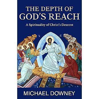 Djupet av gudar nå en andlighet av Christs Descent av Michael Downey