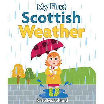 My First Scottish Weather by Kate McLelland