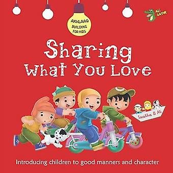 Sharing What You Love by Ali Gator