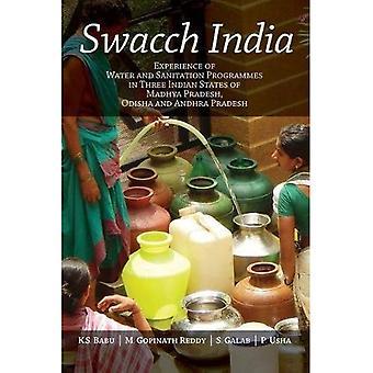 Swacch India: kokemus vesi-ja saniteetti ohjelmista kolmessa Intian valtiossa, Madhya Pradesh, Odisha ja Andhra Pradesh