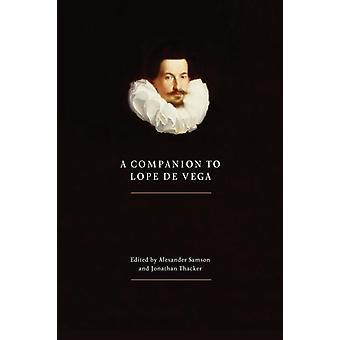 Companion to Lope de Vega by Samson & Alexander