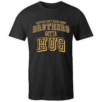 Pojat Lyhythihainen Miesten & Crew T-paita- Brothers Don't Shake Hands, Brothers Gotta Hug