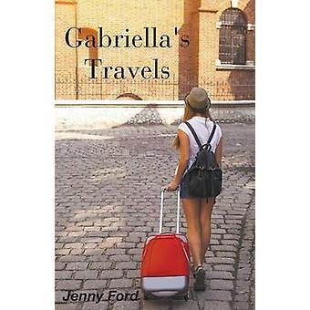Gabriellas Travels by Ford & Jenny